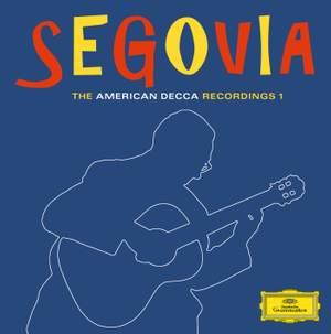 Andres Segovia - The American Decca Recordings