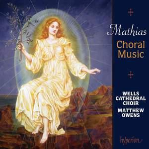 Mathias - Choral Music