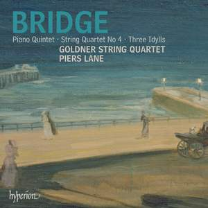 Bridge - Piano Quintet, String Quartet & Idylls Product Image