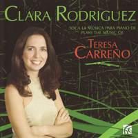 Clara Rodriguez plays the music of Teresa Carreño
