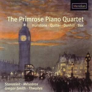 Hurlstone & Dunhill: Piano Quartets, Quilter: Gypsy Life, Bax: Quartet