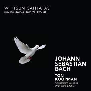 J S Bach - Whitsun Cantatas
