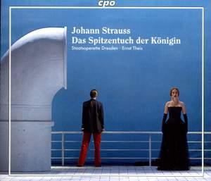 Strauss, J, II: Das Spitzentuch der Königin
