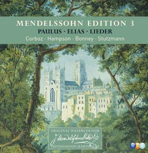 Mendelssohn Edition, Vol. 3 – Oratorios & Song