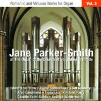 Romantic and Virtuoso Works for Organ - Volume 3
