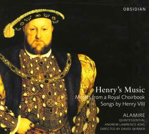 Henry's Music: Motets from a Royal Choir Book