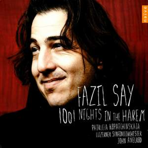 Fazil Say - 1001 Nights in the Harem