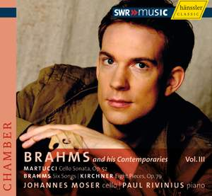Brahms and His Contemporaries Vol.3