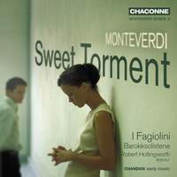 Monteverdi - Sweet Torment