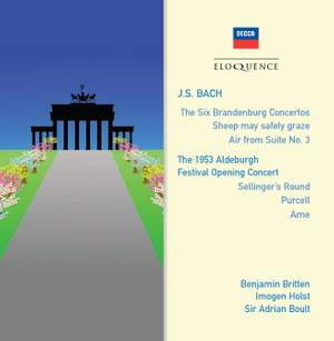 The Brandenburg Concertos & 1953 Aldeburgh Festival Opening Concert