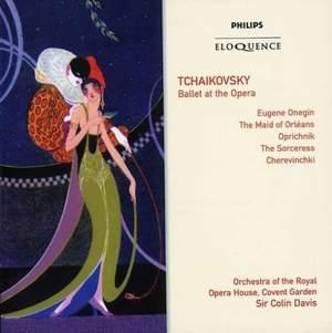 Tchaikovsky: Ballet at the Opera