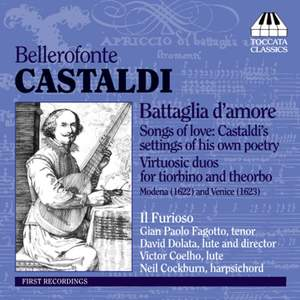 Castaldi - Songs of Love & Virtuosic Duos for tiorbino & theorbo