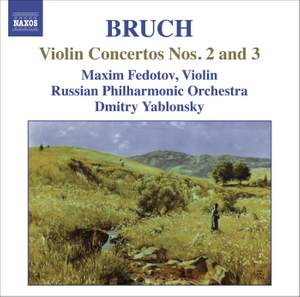 Bruch - Violin Concertos Nos. 2 & 3