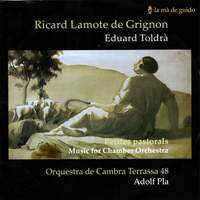 Grignon & Toldra - Music for Chamber Orchestra