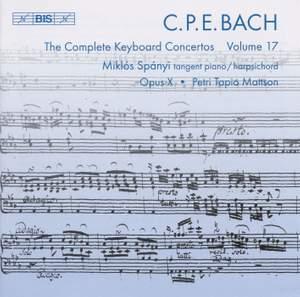 C P E Bach - Complete Keyboard Concertos, Volume 17