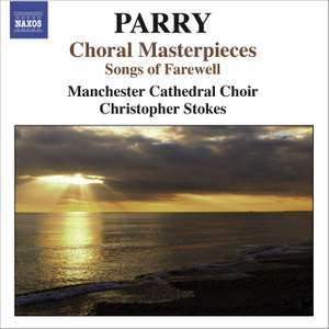 Parry - Choral Masterpieces