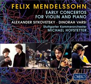 Mendelssohn - Early Concertos for Violin and Piano