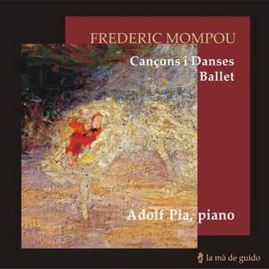 Mompou - Cancons I Danses & Ballet