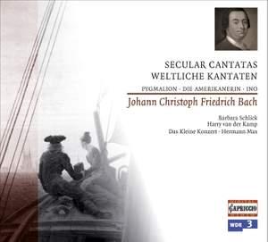 J C F Bach - Secular Cantatas