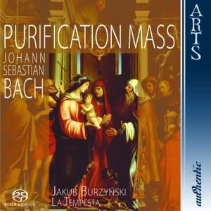 Bach - Purification Mass