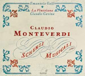 Monteverdi - Scherzi Musicali