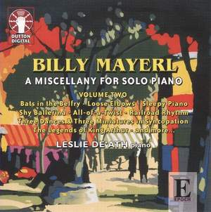 Billy Mayerl - A Miscellany for Solo Piano Volume 2