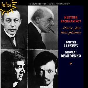 Medtner & Rachmaninov - Music for Two Pianos