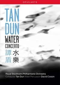 Tan Dun: Water Concerto