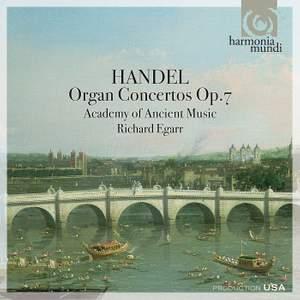 Handel: Organ Concertos, Op. 7 Nos. 1-6, HWV306-311