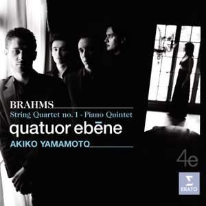 Brahms - Piano Quintet & String Quartet No. 1