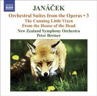 Janácek - Orchestral Suites from the Operas Volume 3