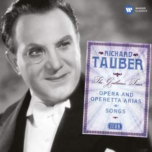 Richard Tauber: The Gentleman Tenor