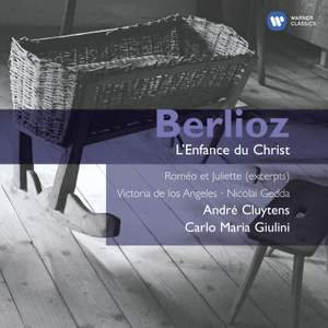 Berlioz - L'Enfance du Christ & Romeo & Juliet