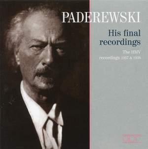 Paderewski - His final Recordings