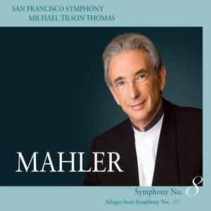 Mahler - Symphony No. 8 & Symphony No. 10 (Adagio)