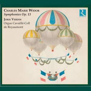 Widor - Symphonies, Op. 13