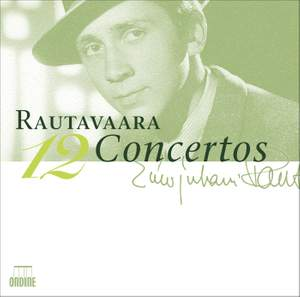 Rautavaara - 12 Concertos (Collector's Edition)