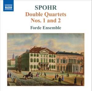 Spohr - Double Quartets Volume 1