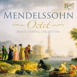 Mendelssohn - Octet & Piano Sextet