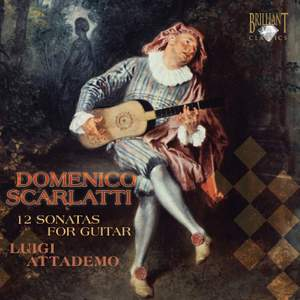 Domenico Scarlatti: 12 Sonatas for Guitar