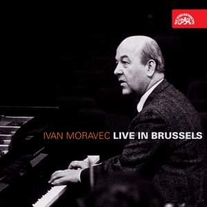 Ivan Moravec - Live in Brussels