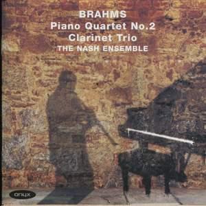 Brahms - Piano Quartet No. 2 & Clarinet Trio