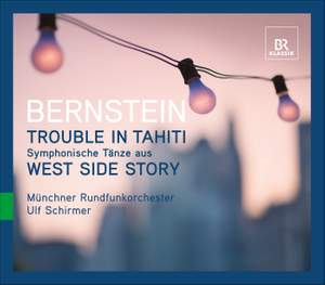 Bernstein - Symphonic Dances & Trouble in Tahiti