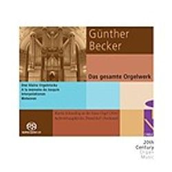 Günther Becker - The Complete Organ Works
