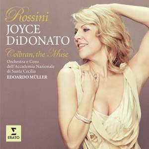 Rossini - Colbran, the Muse