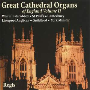 Great Cathedral Organs of England Volume 2