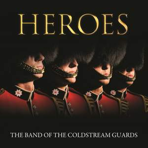 Coldstream Guards - Heroes