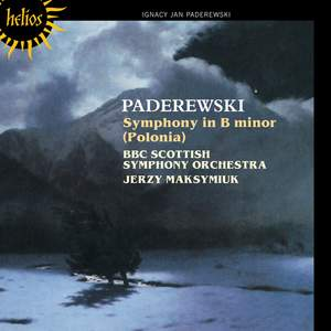 Paderewski: Symphony in B minor (Polonia) Op. 24