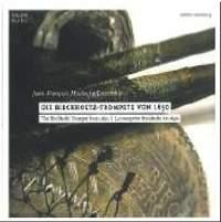 The Birckholtz Trumpet from 1650