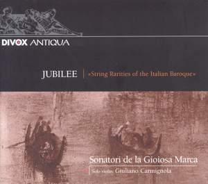 Jubilee - String Rarities of the Italian Baroque
